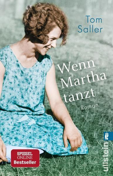 Wenn Martha tanzt - Tom Saller