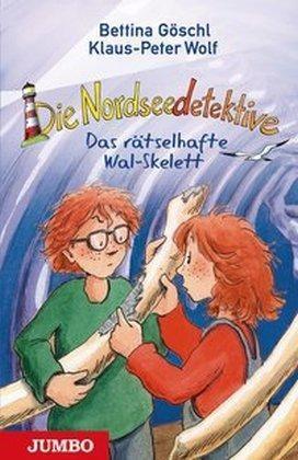 Die Nordseedetektive 3 - Das räselhafte Wal-Skelett von Klaus-Peter Wolf & Bettina Göschl