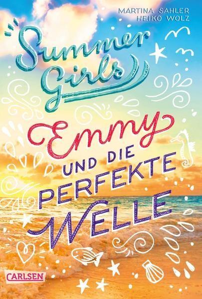 Summer Girls 2: Emmy und die perfekte Welle - Martina Sahler/Heiko Wolz