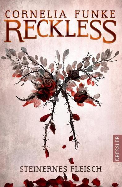 Reckless 1: Steinernes Fleisch - Cornelia Funke