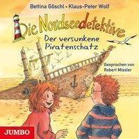 Die Nordseedetektive 5 - Der versunkene Piratenschatz (Audio) Klaus-Peter Wolf & Bettina Göschl