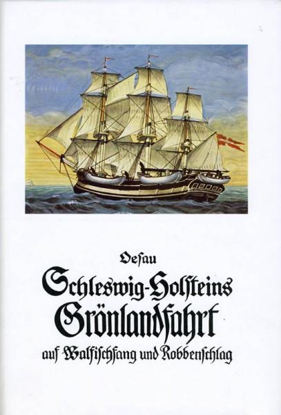 Schleswig-Holsteins Grönlandfahrt auf Walfang und Robbenschlag