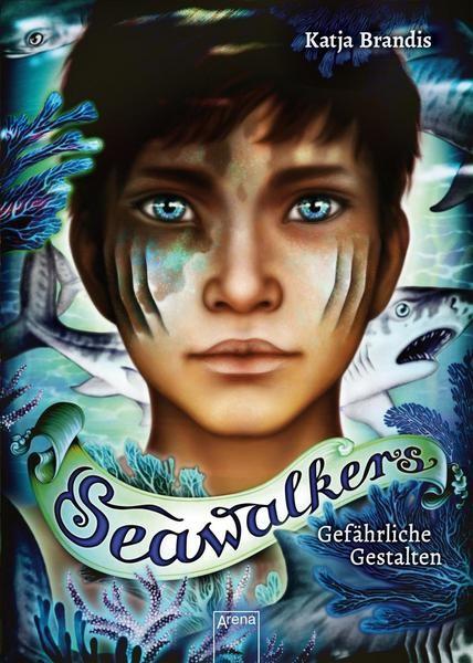 Seawalkers 1: Gefährliche Gestalten - Katja Brandis