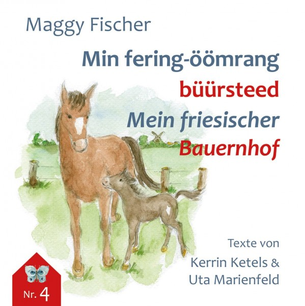 Min fering-öömrang büürsteed / Meine friesischer Bauernhof