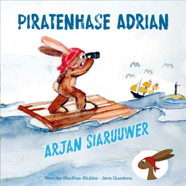 Piratenhase Adrian - Arjan Siaruuwer