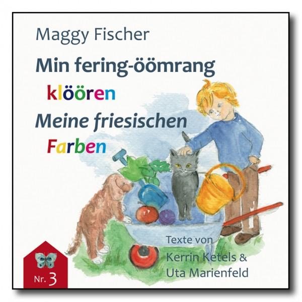 Min fering-öömrang klöören / Meine friesischen Farben