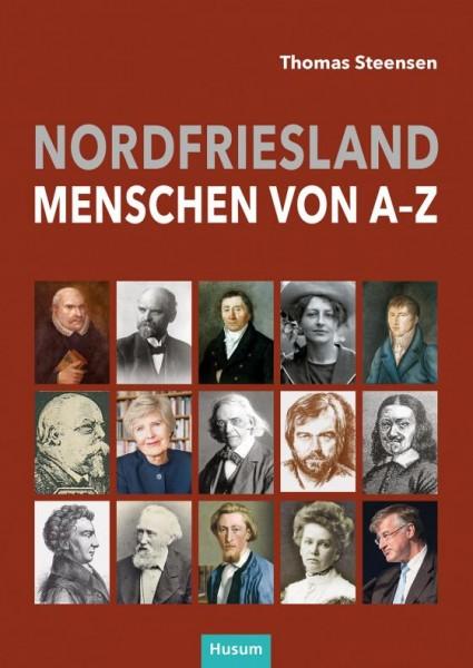 Nordfriesland - Menschen von A-Z