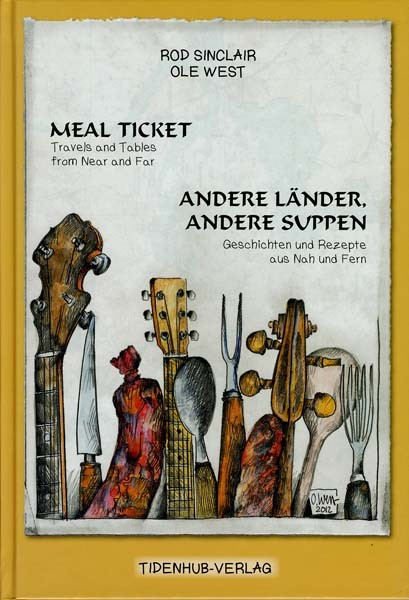 Meal Ticket - Andere Länder, andere Suppen