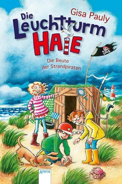 Die Leuchtturm-HAIE 3 - Die Beute der Strandpiraten - Gisa Pauly