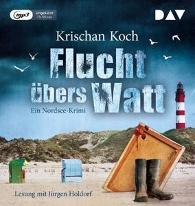 Flucht übers Watt - Ein Nordsee-Krimi (MP3-CD)