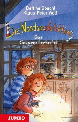 Die Nordseedetektive 2 - Das Gespensterhotel von Klaus-Peter Wolf & Bettina Göschl