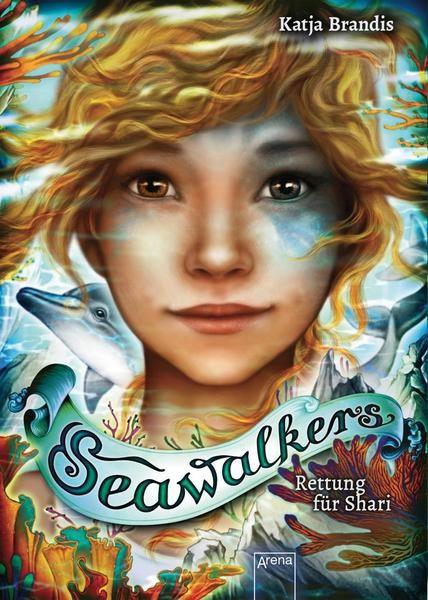 Seawalkers 2: Rettung für Shari - Katja Brandis
