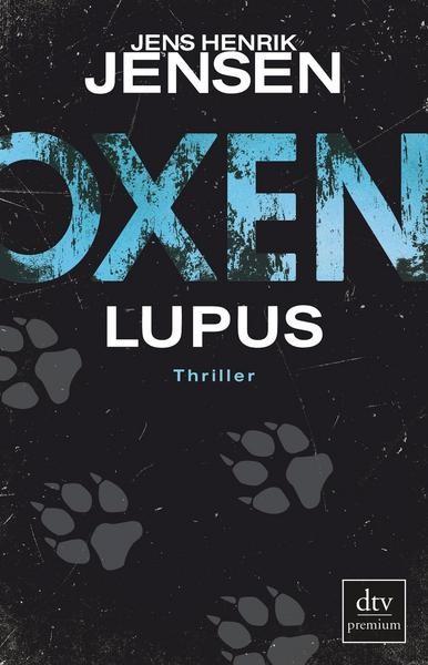 Oxen 4: Lupus - Jens Henrik Jensen