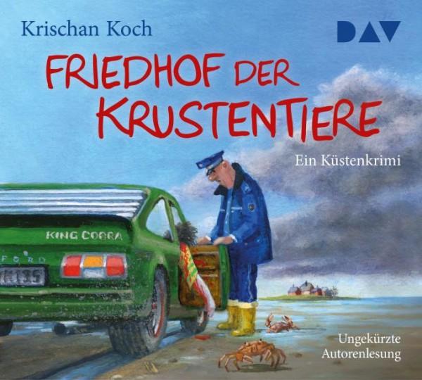 Friedhof der Krustentiere - Ein Küsten-Krimi von Krischan Koch (Hörbuch)