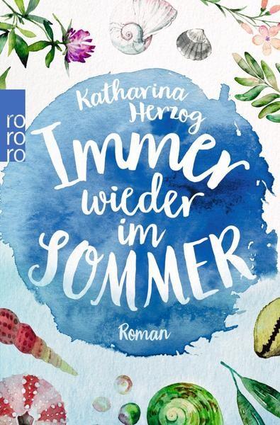 Katharina Herzog - Immer wieder im Sommer (Ein Amrum-Roman)