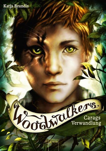 Woodwalkers 1: Carags Verwandlung - Katja Brandis