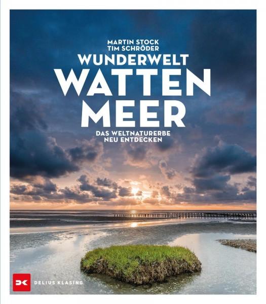 Wunderwelt Wattenmeer - Das Weltnaturerbe neu entdecken