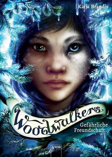 Woodwalkers 2: Gefährliche Freundschaft - Katja Brandis