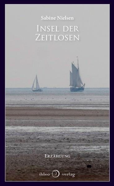 Insel der Zeitlosen - Sabine Nielsen