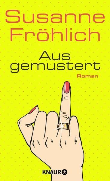 Susanne Fröhlich - Ausgemustert