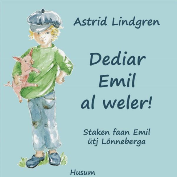 Dediar Emil al weler! - Staken faan Emil ütj Lönneberga