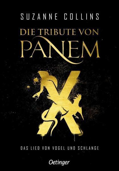 Die Tribute von Panem X - Das Lied von Vogel und Schlange - Suzanne Collins