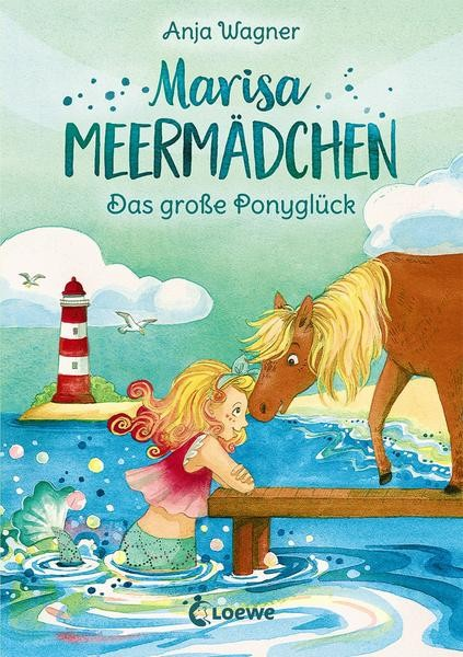 Marisa Meermädchen 2 - Das große Ponyglück - Anja Wagner