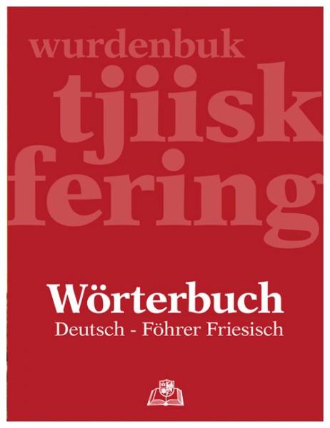 Wörterbuch Deutsch - Föhrer friesisch