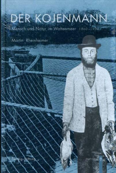 Der Kojenmann - Mensch und Natur im Wattenmeer 1860 - 1900