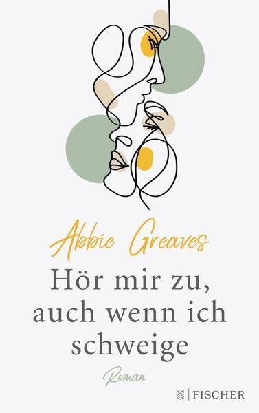 Hör mir zu, auch wenn ich schweige - Abbie Greaves