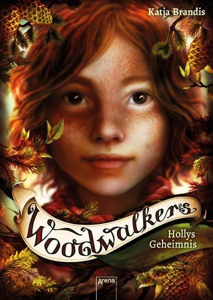 Woodwalkers 3: Hollys Geheimnis - Katja Brandis