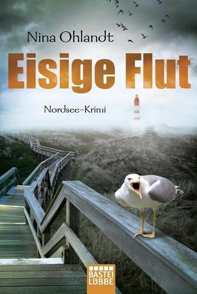 Nina Ohlandt - Eisige Flut (Ein Nordsee-Krimi)