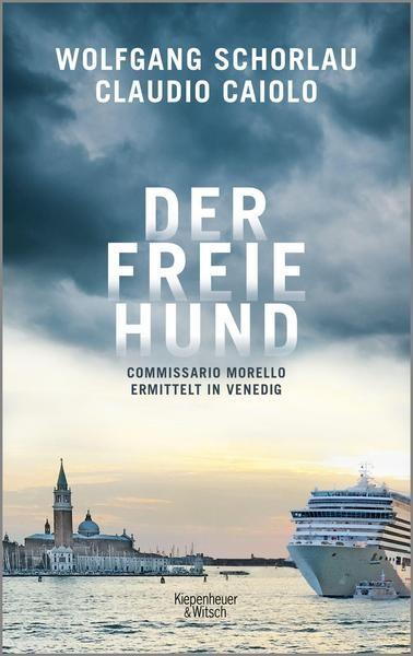 Der freie Hund - Wolfgang Schorlau / Claudio Caiolo