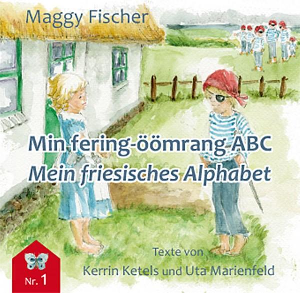 Min fering-öömrang ABC / Mein friesisches Alphabet