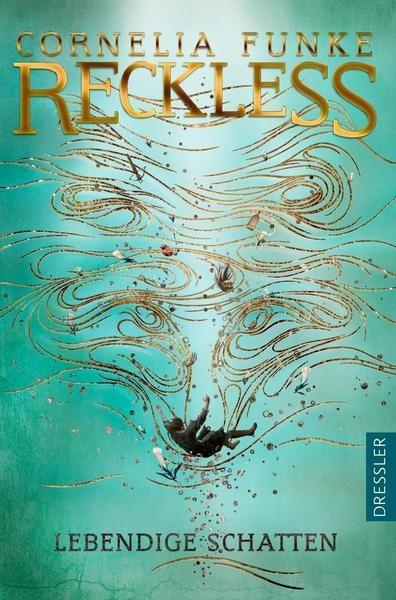 Reckless 2: Lebendige Schatten - Cornelia Funke