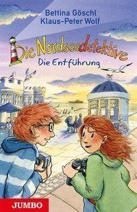 Die Nordseedetektive 7 - Die Entführung von Klaus-Peter Wolf & Bettina Göschl