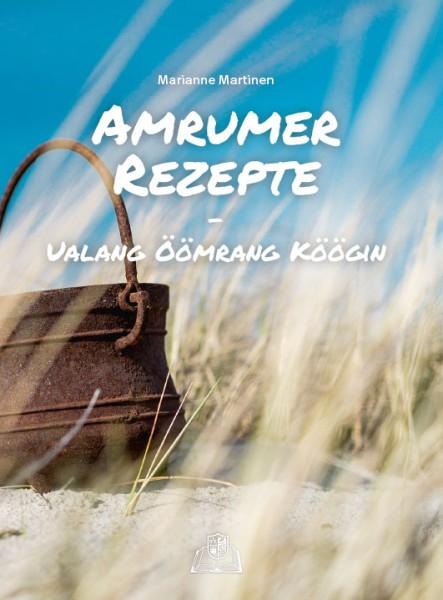 Amrumer Rezepte - Ualang Öömrang Köögin