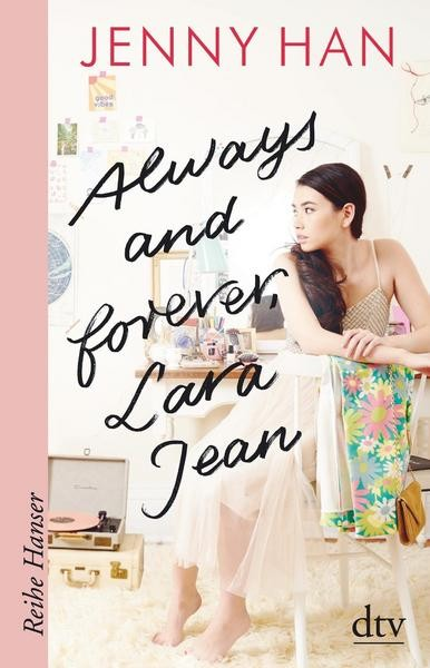 Always and forever Lara Jean - Jenny Han