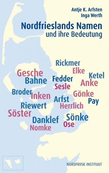 Nordfrieslands Namen und ihre Bedeutung
