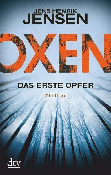 Oxen 1: Das erste Opfer - Jens Henrik Jensen