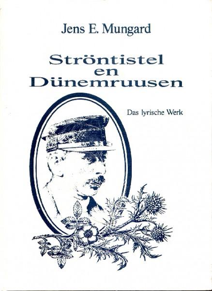 Ströntistel en Dünemruusen – Das lyrische Werk