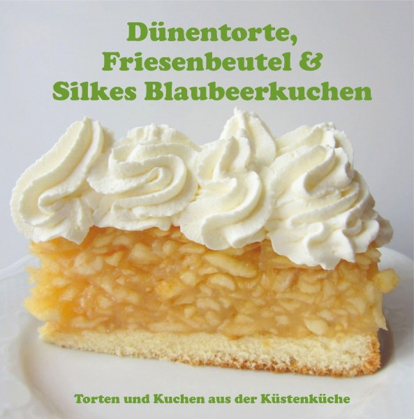 Dünentorte, Friesenbeutel & Silkes Blaubeerkuchen