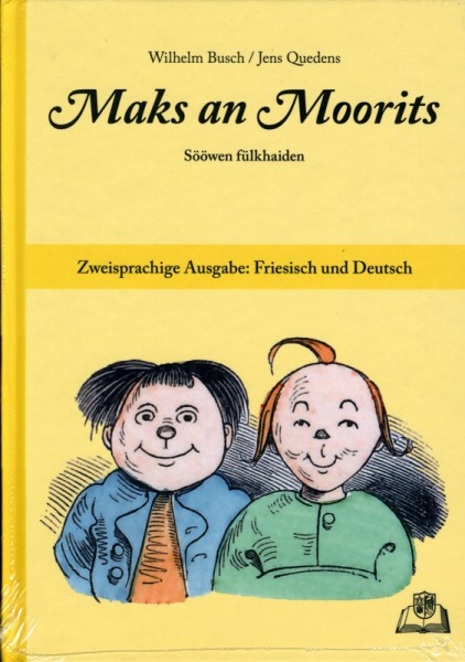 Maks an Moorits - Sööwen fülkhaiden (Max und Moritz)