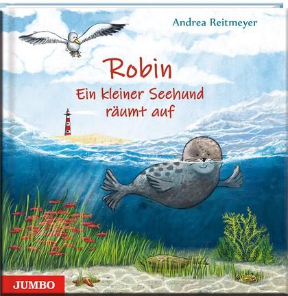 Robin. Ein kleiner Seehund räumt auf