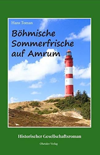 Böhmische Sommerfrische auf Amrum - Hans Toman